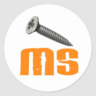 Screw MS 1 Multiple Sclerosis Classic Round Sticker