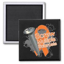 Screw Multiple Sclerosis Magnet
