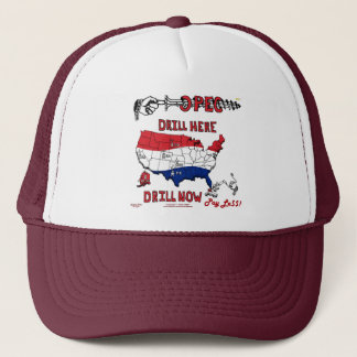 SCREW OPEC DRILL HERE NOW PAY LE$$ TRUCKER HAT