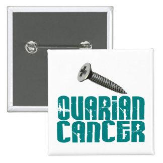SCREW Ovarian Cancer 1 Pinback Button