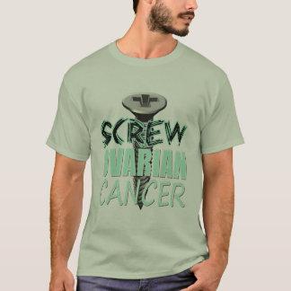 Screw Ovarian Cancer T-Shirt