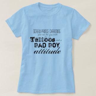Screw Prince Charming... T-Shirt