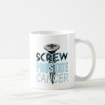 Screw Prostate Cancer Coffee Mug