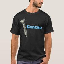 Screw Prostate Cancer! (Lt. Blue Letters) T-Shirt