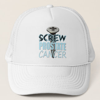 Screw Prostate Cancer Trucker Hat