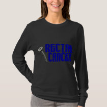 Screw Rectal Cancer 2 T-Shirt