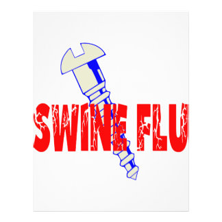 Screw Swine Flu Personalized Flyer