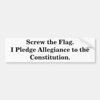 Screw the Flag Bumper Sticker