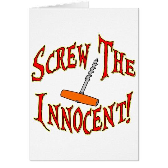 Screw The Innocent! Card