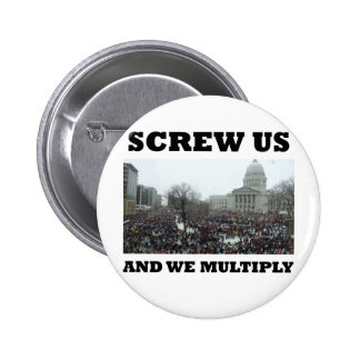 Screw us and we multiply 2 inch round button