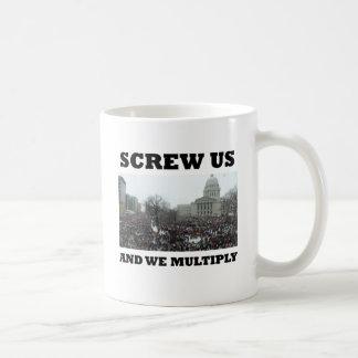Screw us and we multiply coffee mug