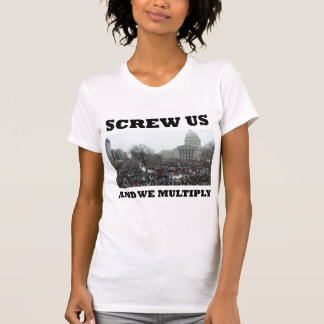 Screw us and we multiply tee shirt