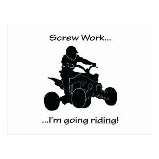 Screw Work...Going Riding Postcard
