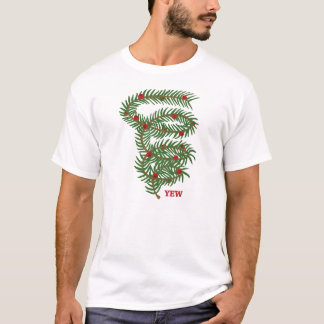 Screw Yew T-Shirt