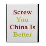 Screw You China Is Better iPad Folio Case