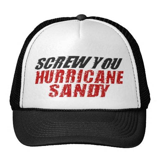 SCREW YOU Hurricane Sandy Trucker Hat