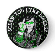 SCREW You Lyme Disease Awareness Ribbons Button