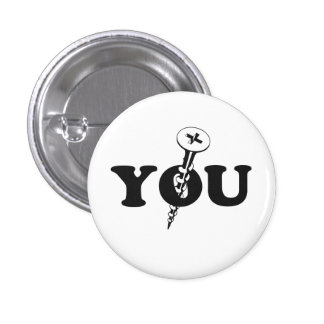 Screw You Screw Pinback Button