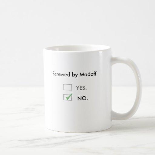 Screwed by Madoff Mug