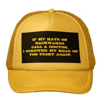 Screwed My Head Hat