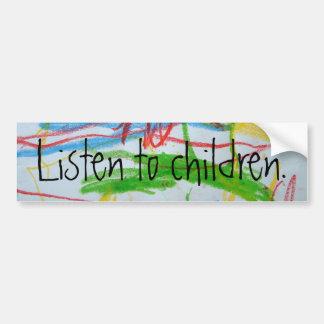 scribble, Listen to children. - Customized Bumper Sticker