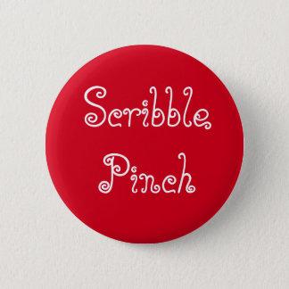 Scribble Pinch Pinback Button
