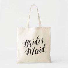 Script Tote | Bridesmaid at Zazzle