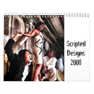 Scripted Designs 2008 *Calendar