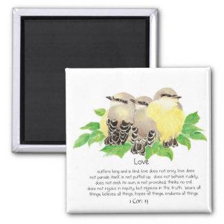 Scripture, 1 Cor: 13, Cuddling Birds - Kingbirds Refrigerator Magnet