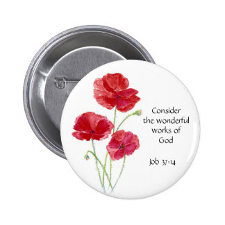 Scripture, Inspirational, Quote, Flower, Poppy Button