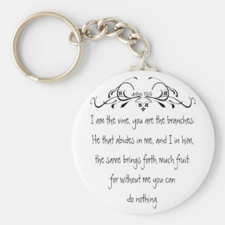 Scripture, John 5:15 I am the Vine Basic Round Button Keychain