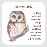Scripture Matt 23:12 Pride Humility Wise Owl Sticker