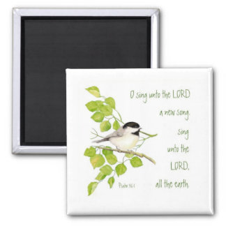 Scripture, O Sing Unto the Lord, Music Bird 2 Inch Square Magnet