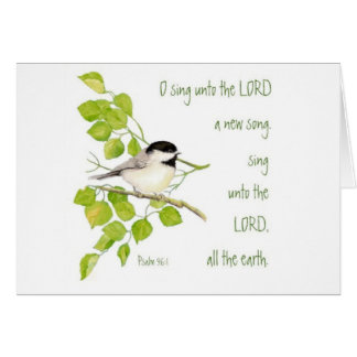 Scripture, O Sing Unto the Lord, Music Bird Card