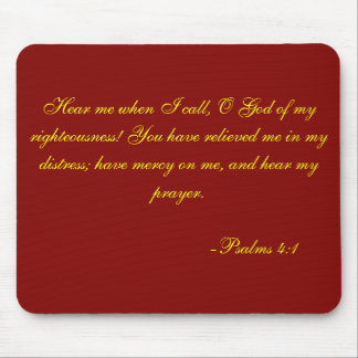 Scripture passage; Psalms 4:1 Mouse Pad