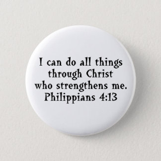 scripture Phil 4:13 Pinback Button