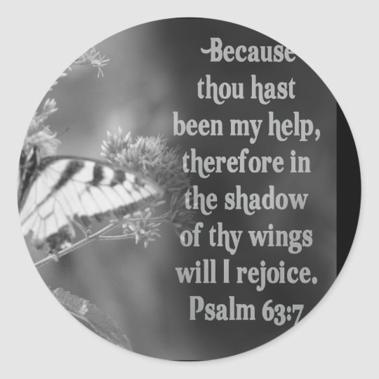 SCRIPTURE PSALM 63:7 W/ BUTTERFLIES CLASSIC ROUND STICKER