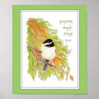 Scripture, Thanksgiving , Autumn,Chickadee, Bird Posters