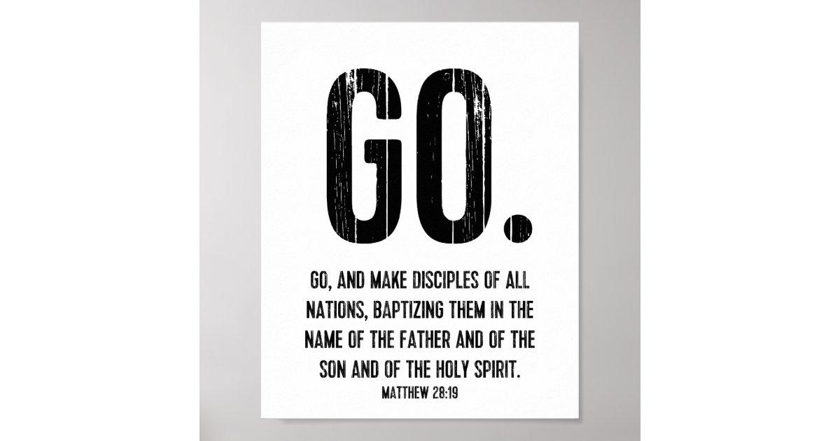 scripture verse  matthew 28 19  go poster