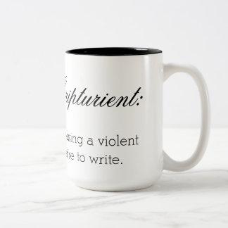 Scripturient: possessing a violent desire to write Two-Tone coffee mug