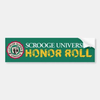 Scrooge University Honor Roll Bumper Sticker