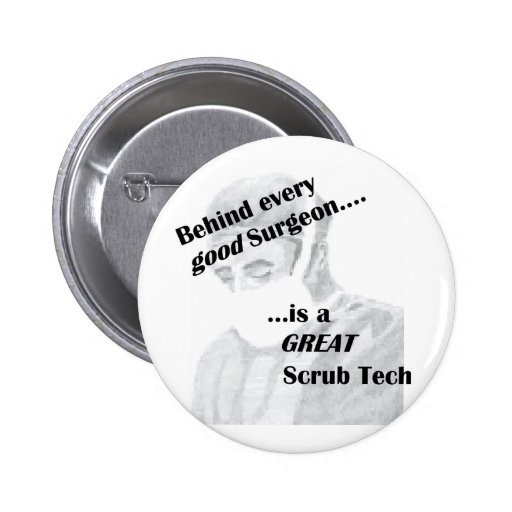 Scrub Tech Pinback Button