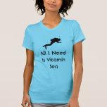 Scuba All I Need Is Vitamin Sea T-shirts