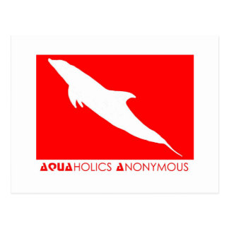 Scuba - Aquaholics Anonymous Post Card
