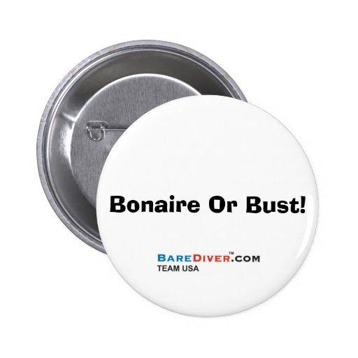 Scuba Crazy Diver -  Bonaire Or Bust! Pinback Button