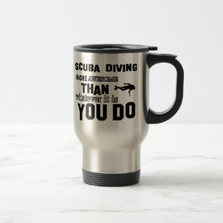 scuba dive  more awesome travel mug