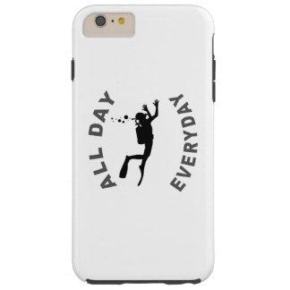 Scuba Diver All Day Everyday R Tough iPhone 6 Plus Case