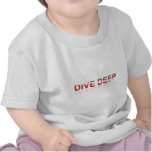 Scuba Diving - Dive Deep T-shirts