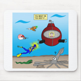 SCUBA Diving Too Deep Mouse Pad