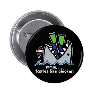 Scuba Tastes Chicken Shark Pinback Button